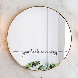 You Look Amazing Mirror Decal Vinyl Decal Bathroom Decor Shower Door Decal 18x2.5 inch   Amazon (US)