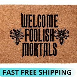 Welcome foolish mortals doormat, Personalized doormat, halloween doormat, porch decor, halloween ... | Etsy (US)