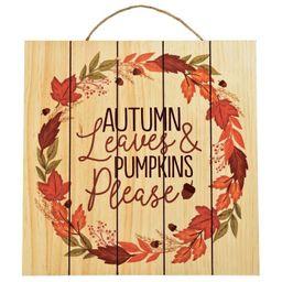 Autumn Leaves & Pumpkins Please Wooden Sign | Target