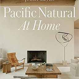 Pacific Natural at Home    Hardcover – Oct. 12 2021 | Amazon (CA)