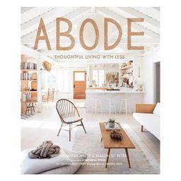 Abode - by  Serena Mitnik-Miller & Mason St Peter (Hardcover)   Target