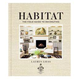 Habitat - by  Lauren Liess (Hardcover)   Target