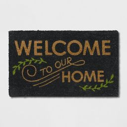 """1'6""""X2'6""""/18""""X30"""" Welcome to our Home Doormat Black - Threshold™   Target"""
