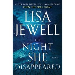 The Night She Disappeared - by  Lisa Jewell (Hardcover) | Target