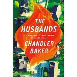 The Husbands - by Chandler Baker (Hardcover) | Target