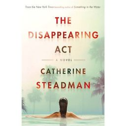 The Disappearing ACT - by Catherine Steadman (Hardcover) | Target