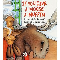 If You Give a Moose a Muffin | Amazon (US)