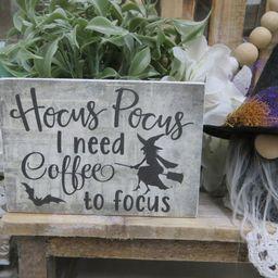 "Wood Halloween Coffee Sign, ""Hocus Pocus I Need Coffee to Focus"", Fall Home Decorations, Hallowee...   Etsy (US)"