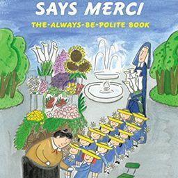 Madeline Says Merci: The Always-Be-Polite Book | Amazon (US)
