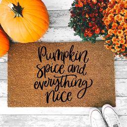 Pumpkin Spice And Everything Nice Doormat - Fall Welcome Mat - Halloween Home Decor - Coffee Latt...   Etsy (US)