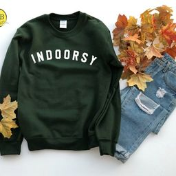 Indoorsy Sweatshirt, Unisex Sweatshirt,Indoorsy Hoodie, Fall Sweatshirt, Holiday Gift   Etsy (US)