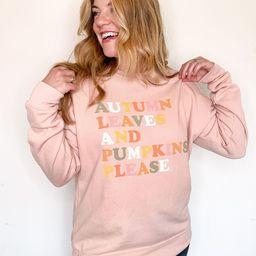 Autumn Leaves & Pumpkins Please Sweatshirt   Callie Danielle
