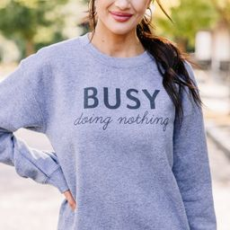 Doing Nothing Graphite Gray Graphic Sweatshirt | The Mint Julep Boutique