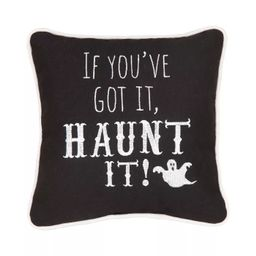 """C&F Home 10"""" x 10"""" If You've Got Haunt It Embroidered Halloween Throw Pillow 