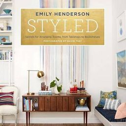Styled: Secrets for Arranging Rooms, from Tabletops to Bookshelves   Amazon (US)