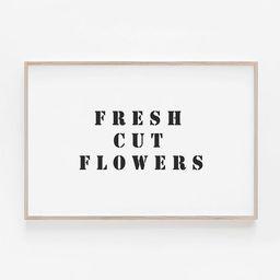 Fresh Cut Flowers Sign, Farmhouse Decor, Farmhouse Print, Rustic Print, Farmhouse Sign, Farmhouse Wa   Etsy (US)