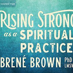 Rising Strong as a Spiritual Practice | Amazon (US)