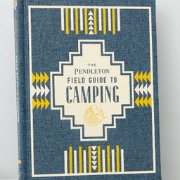 The Pendleton® Field Guide To Camping | Red Dress