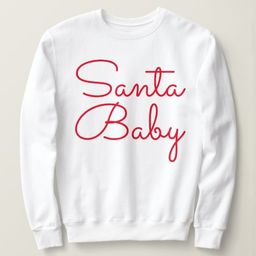 Santa Baby Sweatshirt   Zazzle.com   Zazzle