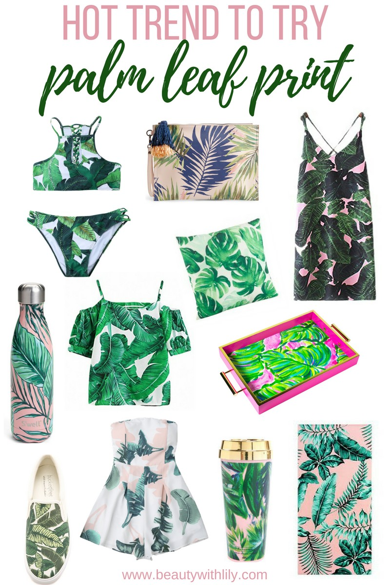 Trend To Try: Palm Leaf Print | Palm Leaf Print Must Haves // beautywithlily.com