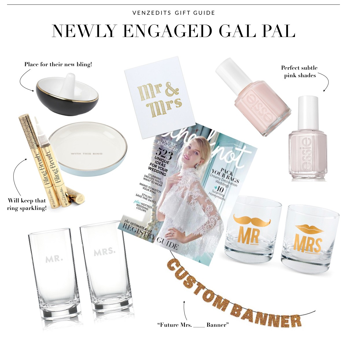 It Is Engagement Season With Many Of My Friends Getting Engaged I Thought Would Put Together A Gift Guide Fun Gifts For The Bride To Be