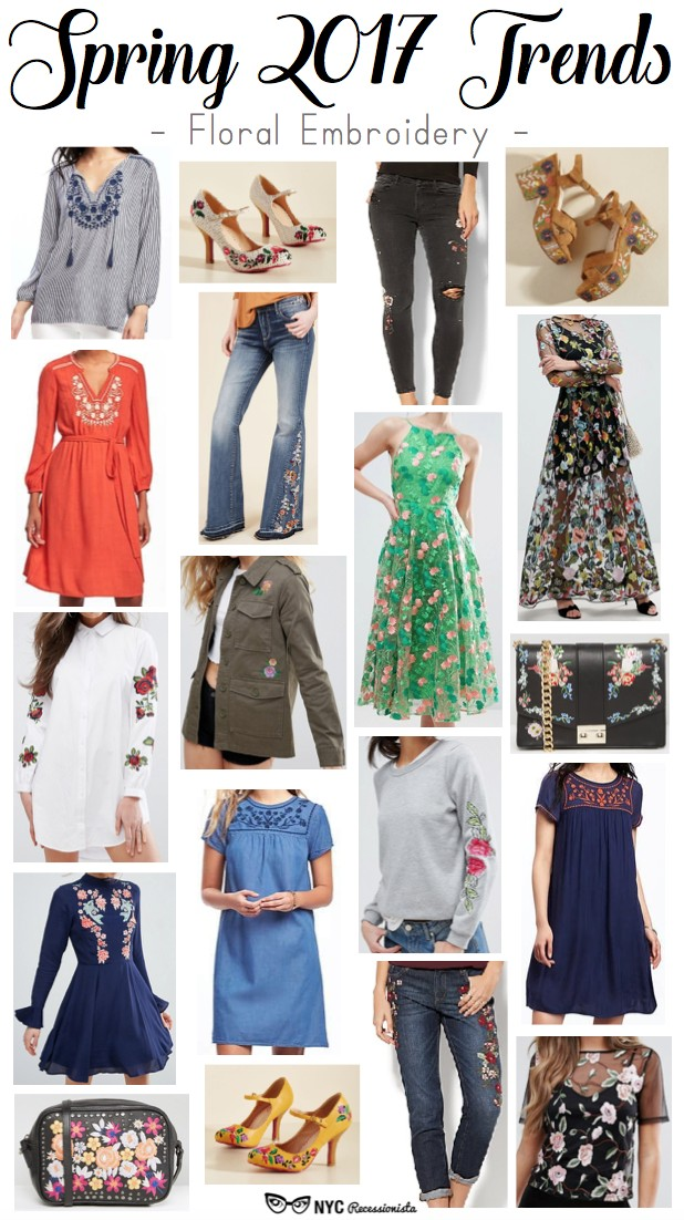 Spring 2017 Trends Floral Embroidery Nyc Recessionista