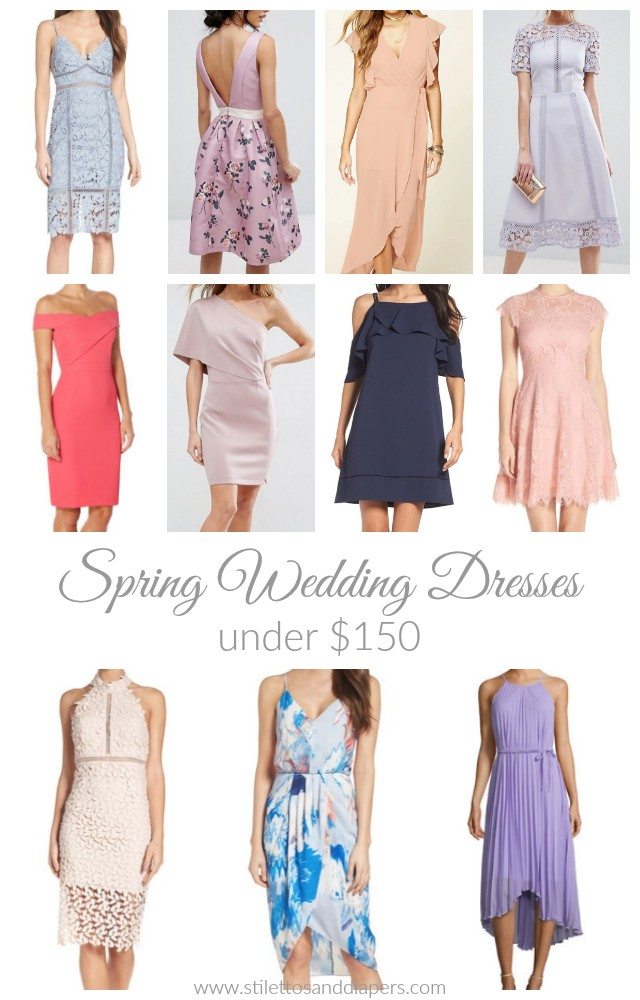 Spring Wedding Guest Wear (Under $150!) - Stilettos & Diapers