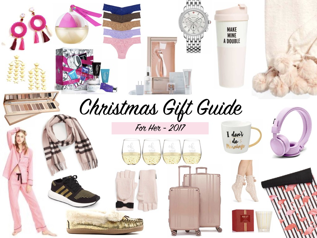 Christmas Gift Guide for Her 2017 | Shopping for the Ladies - The ...