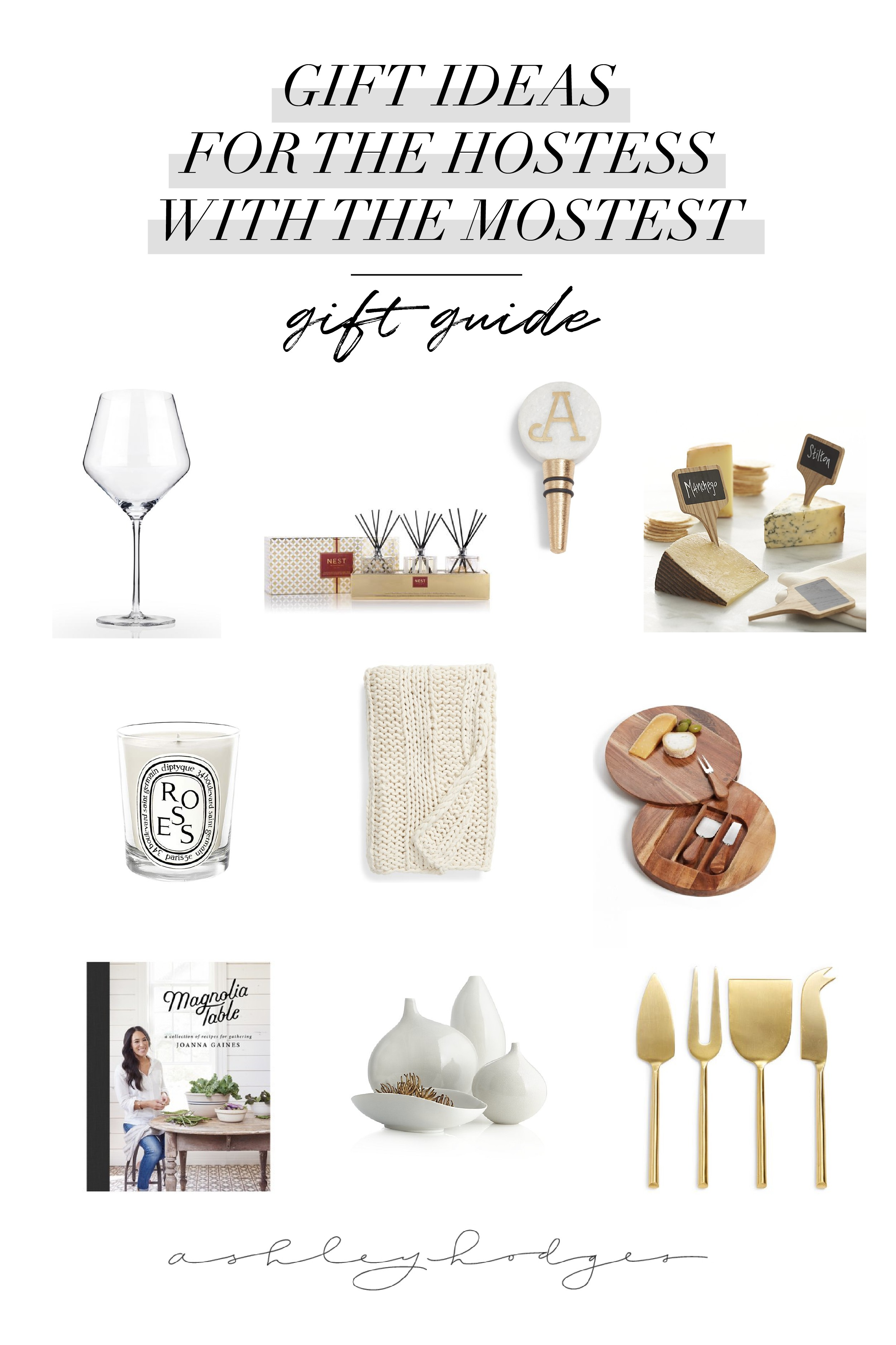 The Best Hostess Gift Ideas Top Gift Guide Ashley Hodges