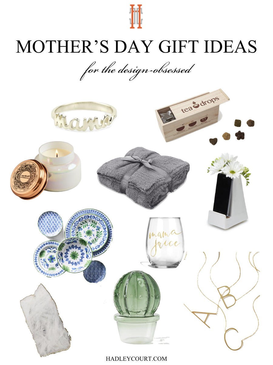 Mother\'s Day Gift Ideas for Design-Obsessed Moms – Hadley Court ...